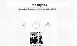Tres digitos