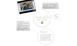 Google Chrome: Jess Time