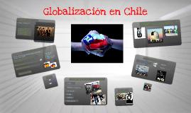 Copy of Globalización en Chile