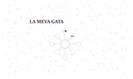 LA MEVA GATA