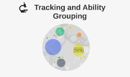 tracking and ability grouping in schools essay The tracking & ability grouping debate tracking and ability grouping are common features of schools they are also two of the most.