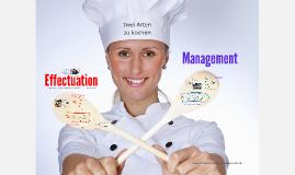 Effectuation ist wie kochen ...
