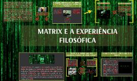 Matrix e a experiência filosófica