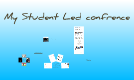 Student Led Confrences year 6