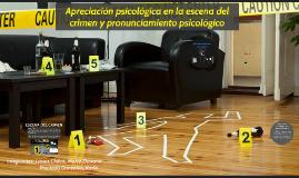 Apreciación psicológica en la escena del crimen y pronunciam