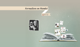 Formalism on Hamlet