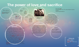 The power of love and sacrifice