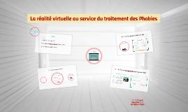 La réalité virtuelle au service du traitement des Phobies