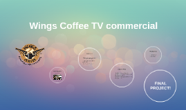 Wings Coffee TV commercial