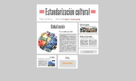 Estandarización cultural