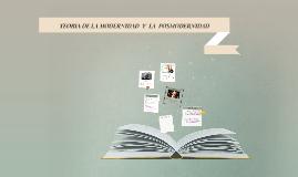 Copy of TEORIA DE LA MODERNIDAD Y LA POSTMODERNIDAD