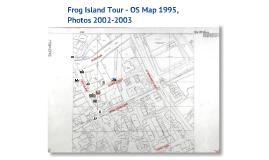2012 Frog Island Tour - 1995 map, 2012 photos