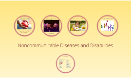 Noncommunicable Diseases and Disabilities