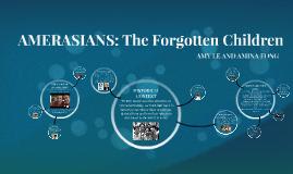 AMERASIANS: The Forgotten Children