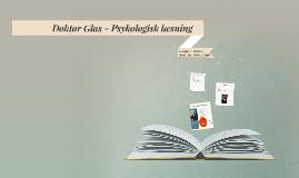 Doktor Glas - Psykologisk læsning