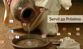 Servir ao Próximo
