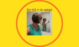 In blik in de spiegel