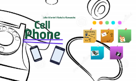 Cell Phone Natalia K. i Julia W.