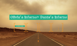 Olivia's Inferno> Dante's Inferno