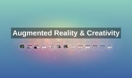 Augmented Reality & Creativity