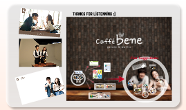Copy of Caffe Bene story