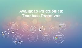 Copy of Avaliação Psicológica Infantil: Técnicas Projetivas