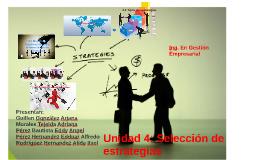 unidad 4: Selección de estrategias