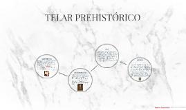 TELAR PREHISTORICO