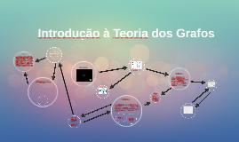 Copy of Introdução à Teoria dos Grafos