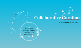Collaborative Curation