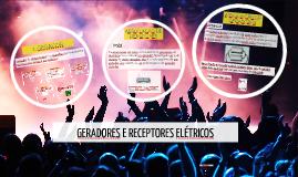 GERADORES E RECEPTORES ELÉTRICOS