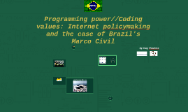 Programming power//Coding values: Internet policymaking and