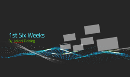 1st Six Weeks