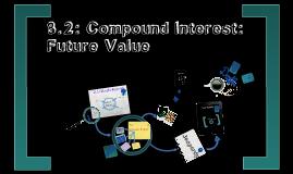 8.4: Future Value Part 2
