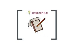 Copy of ICOE  2016-2- semana 7