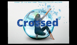 Copy of Crossed Prezi