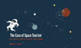 The Case of Space Tourism