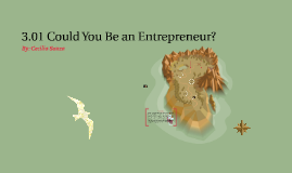 3.01 Could You Be an Entrepreneur?