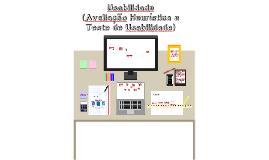 Usabilidade (Avaliação Heurística e Teste de Usabilidade)