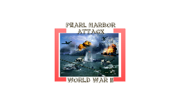 Copy of AMAZING PEARL HARBOR PRESENTATION