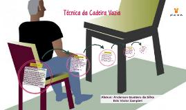 Copy of Técnica da Cadeira Vazia