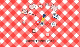 PROYECCIONES 2015