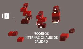 MODELOS INTERNACIONALES DE CALIDAD