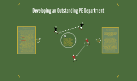 Developing an Outstanding PE Department