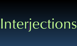 Copy of Interjections