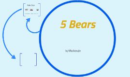 5 Bear