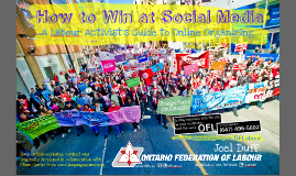 How to Win at Social Media: OSSTF Seminar (Nov. 22, 2014)