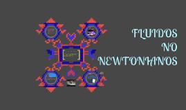 FLUIDOS NO NEWTONIANO