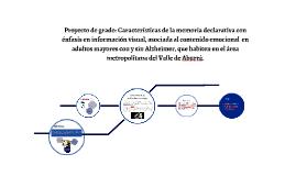 Proyecto de grado: Características de la memoria declarativa