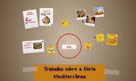 Copy of Trabalho sobre a Dieta Mediterrânea